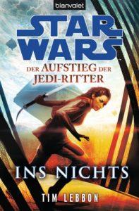 """""""Der Aufstieg der Jedi-Ritter: Ins Nichts"""" Cover"""
